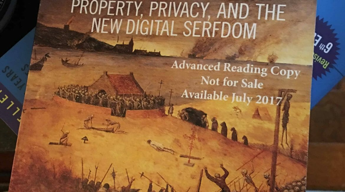 OWNED - Property, Privacy and the New Digital Serfdom by Joshua A.T. Fairfield
